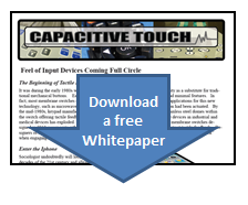 Download a free Whitepaper about Capacitive Touch